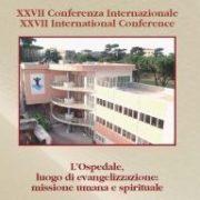 Città del Vaticano: XXVII Conferenza internazionale del P.C.Operatori Sanitari