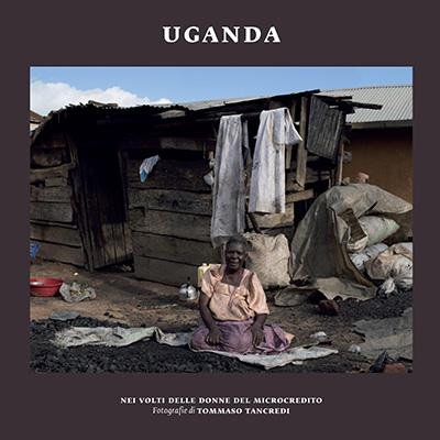 Uganda. Nei volti delle donne del microcredito