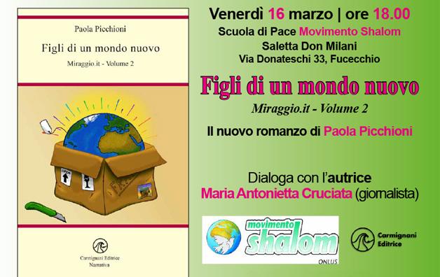 Presentazione del nuovo libro di Paola Picchioni a Fucecchio il 16 marzo