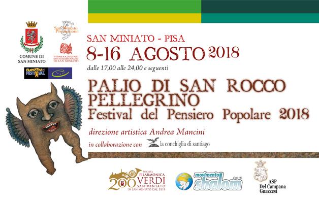 Palio di San Rocco Pellegrino – Festival del Pensiero Popolare – 8/16 agosto 2018