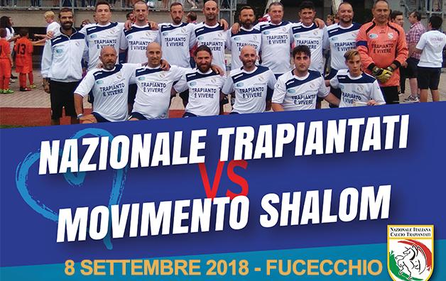 L'8 settembre a Fucecchio Nazionale Trapiantati vs Movimento Shalom