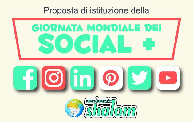Shalom propone la Giornata mondiale dei SOCIAL. Quelli positivi col segno +