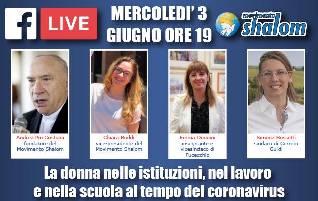 """Live su Facebook sul tema """"La donna nelle istituzioni nel lavoro e nella scuola al tempo del coronavirus"""
