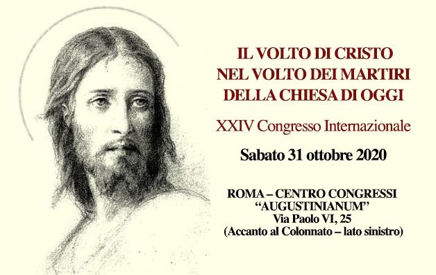 Il volto di Cristo nel volto dei Martiri della Chiesa di oggi – 31/10 a Roma