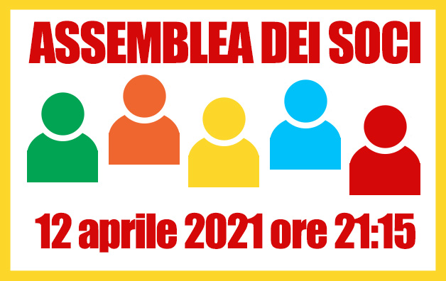 Assemblea dei soci – 12 aprile 2021